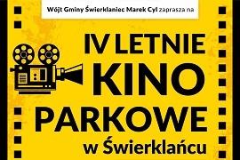 Zapraszamy na IV Letnie Kino Parkowe w Świerklańcu