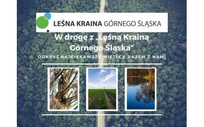 """Wycieczka po obszarze LGD """"Leśna Kraina Górnego Śląska"""""""