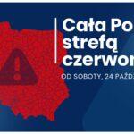 COVID19 – od 24.10 cała Polska strefą czerwoną!