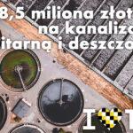 Polski Ład: 28,5 mln na miejską kanalizację